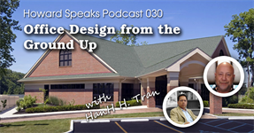 Office Design from the Ground Up with HanH Tran : Howard Speaks Podcast #30