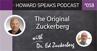 The Original Zuckerberg with Dr. Ed Zuckerberg : HSP 058