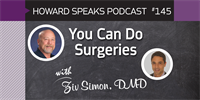 You Can Do Surgeries with Ziv Simon : Howard Speaks Podcast #145