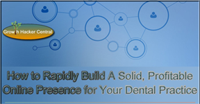 How to Rapidly Create and Implement The Most Profitable and Effective Dental Web Marketing Program - with Infographic