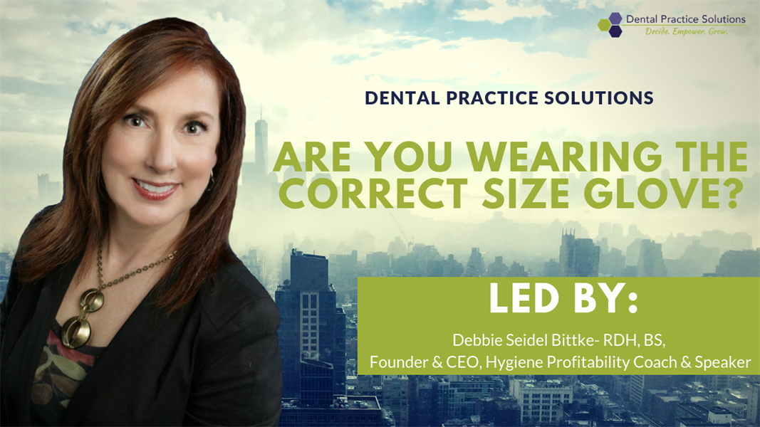 Dental Professionals: Are You Wearing the Correct Size Gloves?