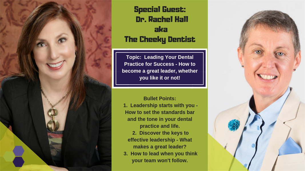 Leading Your Dental Practice for Success: How to become a great leader, whether you like it or not!