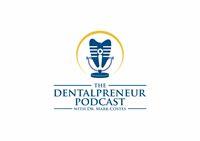 109: Dr. Mark Costes – The Systems Driven Dental Practice