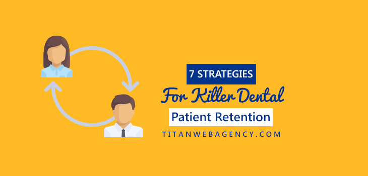 8 Ways You Can Increase Your Patient Retention