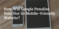 Google Is Rolling Out the Mobile-Friendly Update Today: Is Your Website Prepared?