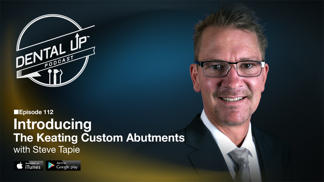 Introducing The Keating Custom Abutment with  Steve Tapie