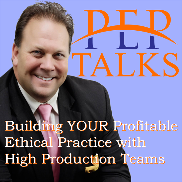 PEP Talks - Leadership for Stress-free, High Production, Profitable Practice with Brett M. Judd MSW