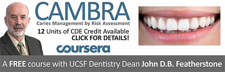 Dr. John Featherstone is offering a free massive open online course on CAMBRA through UCSF!! Check it out!