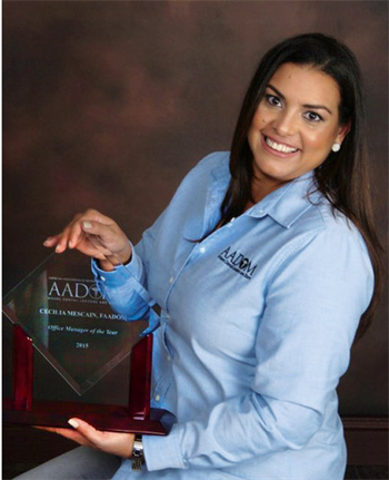 Women in Dentistry: Cecilia Mescain: Named Office Manager of the Year Get to know Cecilia Mescain, AADOM's 11th annual Office Manager of the Year.