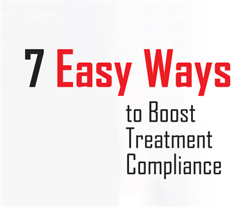 Seven Easy Ways to Boost Treatment Compliance Jay Geier shares how to encourage patients to accept treatment.