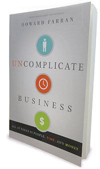 """A Review of """"Uncomplicate Business"""" Dr. Elizabeth Fleming, clinical director for Dentaltown Magazine, reviews Dr. Howard Farran's new book—and reveals how you can apply his business acumen to your own practice."""