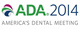 ADA 2014 - America's Dental Meeting